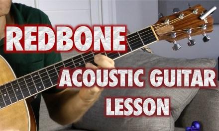 Redbone Acoustic Guitar Lesson