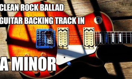 Clean Rock Ballad Guitar Backing Track In A Minor