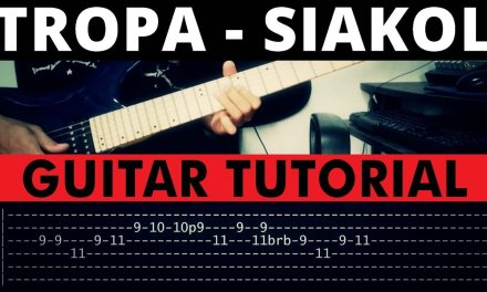 Tropa – Siakol Guitar Tutorial (WITH TAB)