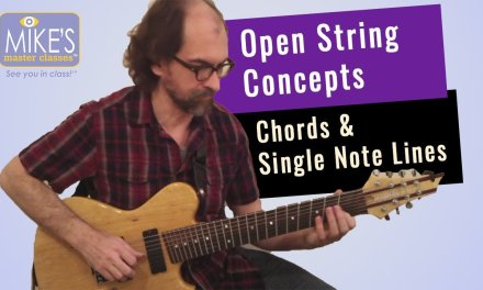 Open String Concepts for Chords and Single Note Lines | Tom Lippincott