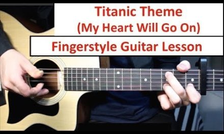 Titanic (My Heart Will Go On)   Fingerstyle Guitar Lesson (Tutorial) How to play Fingerstyle
