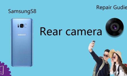 Samsung Galaxy S8 Plus Rear camera Repair Guide
