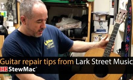 Guitar repair tips from Lark Street Music