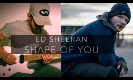 SHAPE OF YOU – Ed Sheeran – electric guitar cover