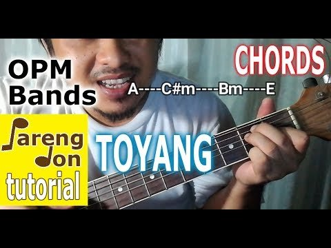 Toyang Chords (Eraserheads) Beginners Easy Guitar Tutorial   The Glog