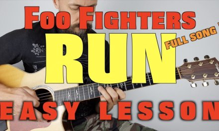 Run by Foo Fighters Guitar Lesson Easy Version