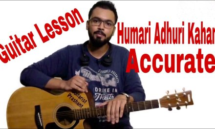 #3 – Humari Adhuri Kahani Complete Guitar Lesson Intro Tutorial Included – Chords On Screen
