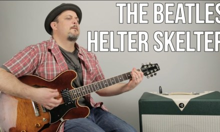 """How to Play """"Helter Skelter"""" by The Beatles – Guitar Lesson"""
