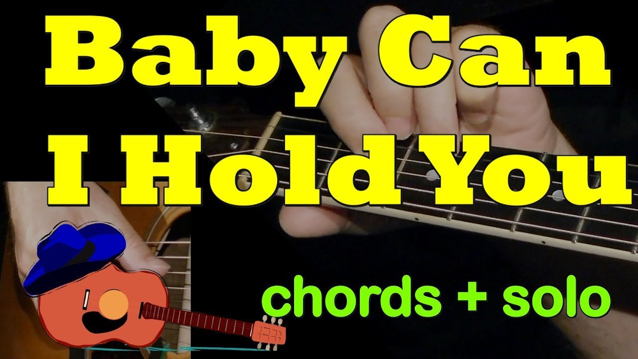 Baby Can I Hold You Chords Solo Tab Guitar Lesson By
