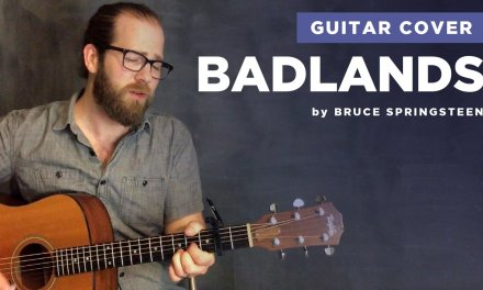 "Guitar cover of ""Badlands"" by Bruce Springsteen (acoustic, lesson w/ chords)"