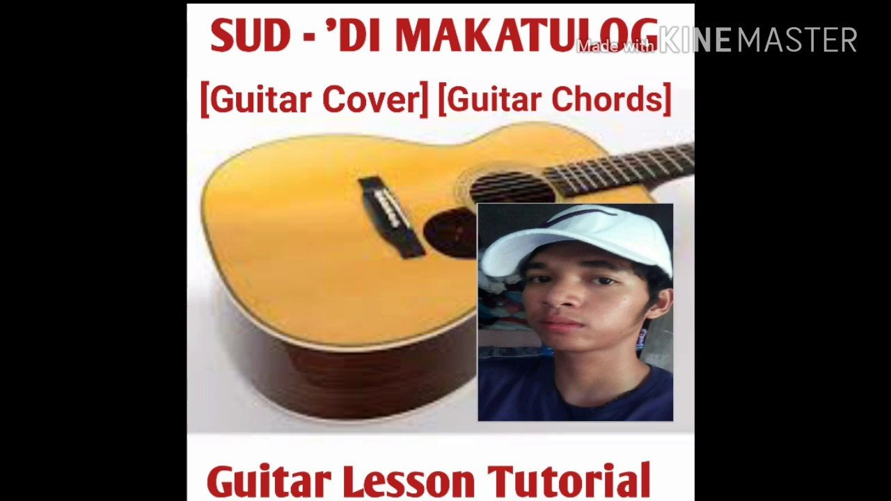 Sud Di Makatulog Cover Guitar Chords Guitar Easy Lesson The