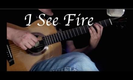 Ed Sheeran – I See Fire – Fingerstyle Guitar