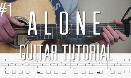 Alan Walker – Alone – Fingerstyle Guitar Tutorial (lesson) – Part 1