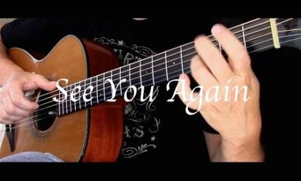 Wiz Khalifa – See You Again ft. Charlie Puth – Fingerstyle Guitar