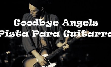 Goodbye Angels (Pista Para Guitarra) – Red Hot Chili Peppers