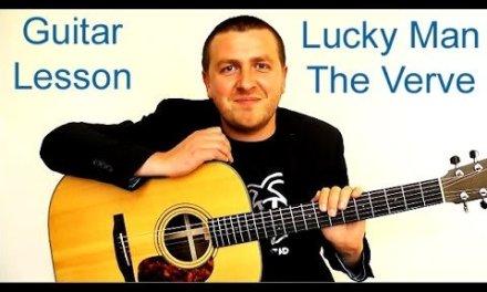Lucky Man – Easy Beginners Guitar Lesson – The Verve – Drue James