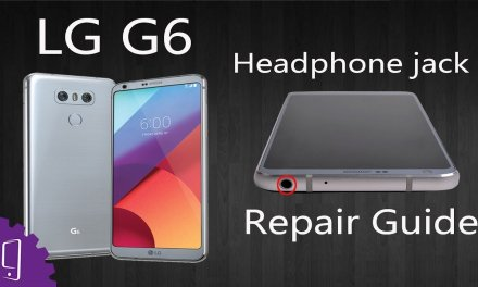 LG G6 Headphone Jack Repair Guide