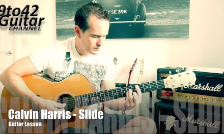 How to play Calvin Harris – Slide on guitar Lesson Tutorial