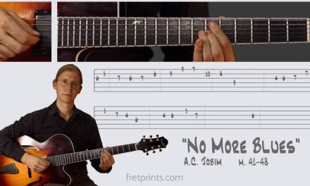 "Learn to play ""No More Blues"" by A.C. Jobim on guitar m. 41 48"