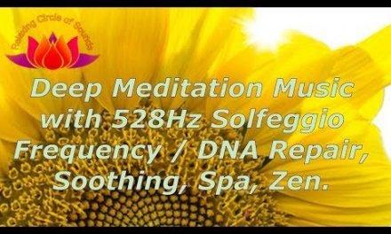 3Hours Relaxing Music Chakra Healing 528Hz Solfeggio Frequency / DNA Repair, Soothing, Yoga, Zen.