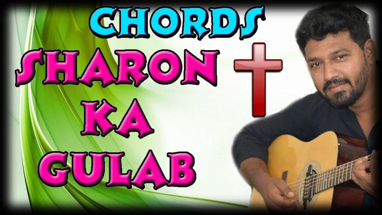 Sharon Ka Gulab Guitar Lesson Hindi Christian Song The Glog