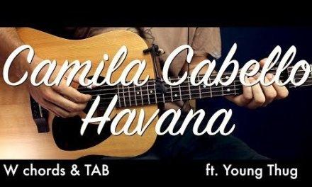 Camila Cabello – Havana Guitar Lesson Tutorial w Chords / Havana Guitar Cover by How To Play Easy