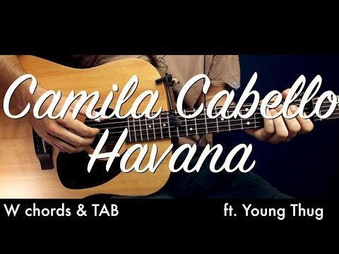 Camila Cabello – Havana Guitar Lesson Tutorial w Chords / Havana ...