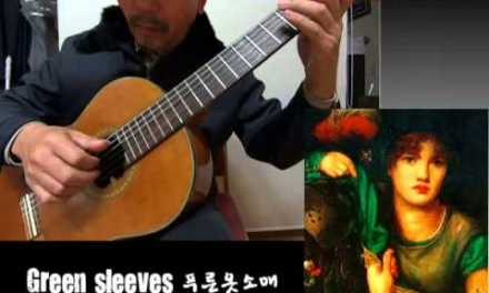 Green sleeves – Classical Guitar – Played,Arr. NOH DONGHWAN