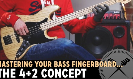 How to Master Your Bass Fretboard – The 4+2 Positioning Concept /// Bass Lesson with Scott Devine
