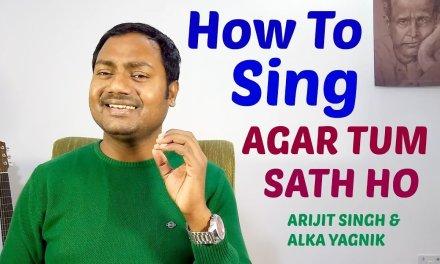 "Agar Tum Sath Ho ""Singing Lesson"" Bollywood Singing Lessons/Tutorials By Mayoor"