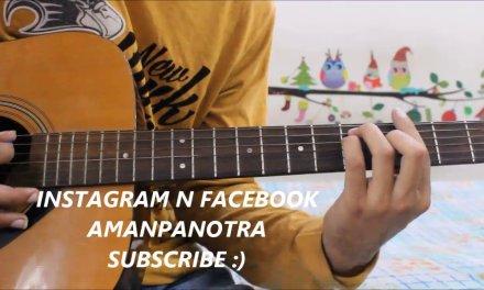 Socha Hai – Baadshaho – Hindi Guitar Cover Lesson Chords Easy – Emraan Hashmi,Jubin Nautiyal