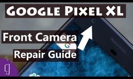 Google Pixel XL Front camera Repair Guide