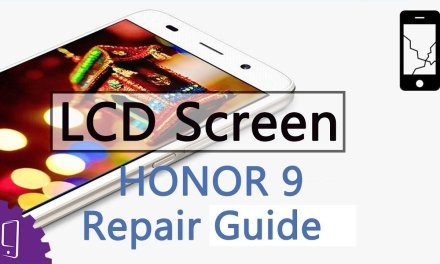 Huawei Honor 9 LCD Screen Repair Guide