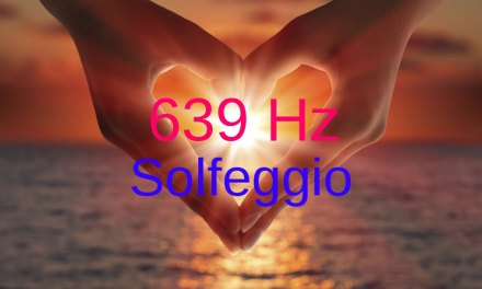 Solfeggio  639 Hz: (FA)  Healing Music Balancing relationships re-connection