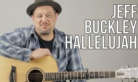 How To Play Jeff Buckley – Hallelujah