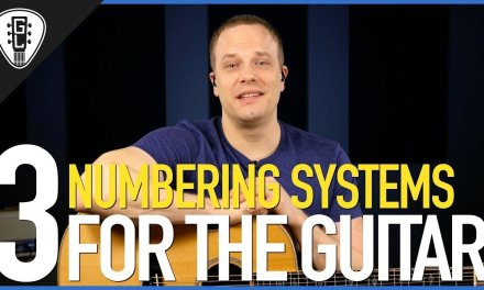 3 Basic Numbering Systems For Guitar – Free Guitar Lesson