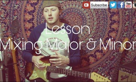 Lesson – Mixing Major & Minor Pentatonic – & New Guitar Update!!