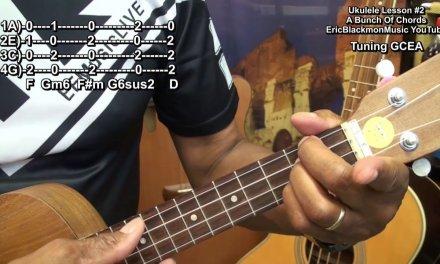UKULELE LESSON #2 Chords & Strumming How To Play Ukulele EricBlackmonGuitar HD
