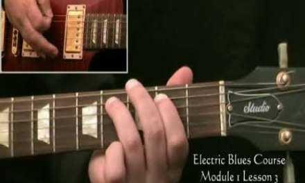 The Electric Blues Course Module 1 Lesson 3