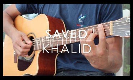Saved Guitar Tutorial – Khalid (intermediate & beginners)