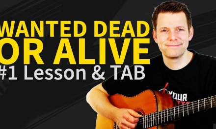How To Play Wanted Dead Or Alive Guitar Lesson & TAB – Bon Jovi