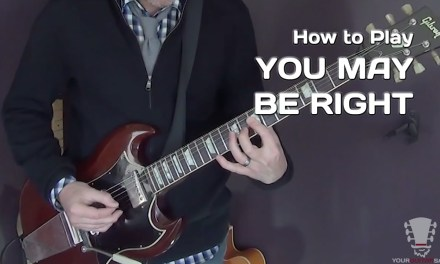 You May Be Right by Billy Joel – Guitar Lesson