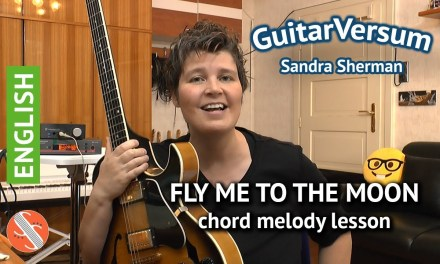 Fly Me To The Moon: easy CHORD MELODY JAZZ GUITAR LESSON
