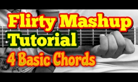 Flirty Mashup Guitar Lesson | 7 Bollywold/Hindi Songs Mashup/Medley | 4 Open Chords