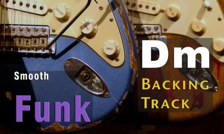 Smooth Funk Guitar Backing Track in Dm 96 Bpm
