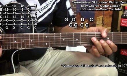 WEREWOLVES OF LONDON Warren Zevon Guitar Easy Chords Lesson EricBlackmonGutar