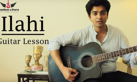 Ilahi   Yeh Jawani Hai Deewani   Shantanu Arora   Guitar Lesson   Arijit Singh