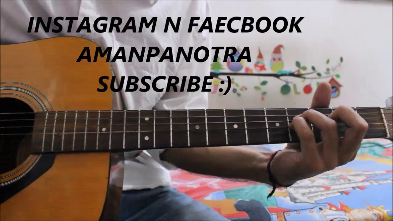 The Best Ever Song To Learn On Guitar Easiest Way Hindi Guitar