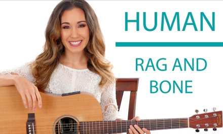 Human by Rag and Bone – Guitar Tutorial with Play Along