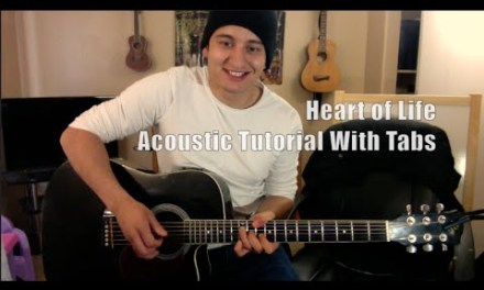 John Mayer – Heart of Life (Guitar Lesson/Tutorial with Tabs)